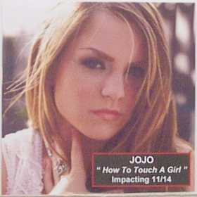 How to Touch a Girl 2006 single by JoJo