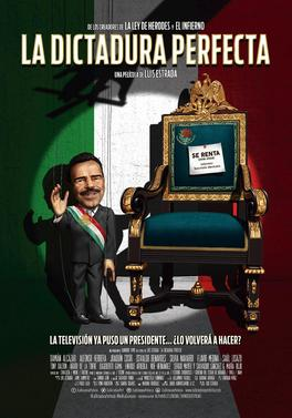Ver La Dictadura Perfecta (2014) Online Película Completa Latino Español en HD
