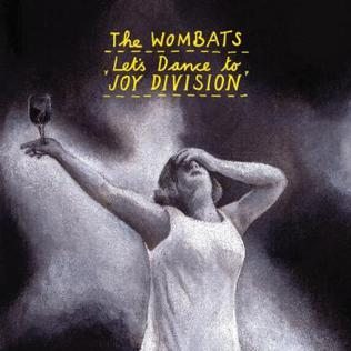 Lets Dance To Joy Division Acoustic Chords by The Wombats ...