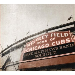 <i>Live at Wrigley Field</i> 2011 live album by Dave Matthews Band