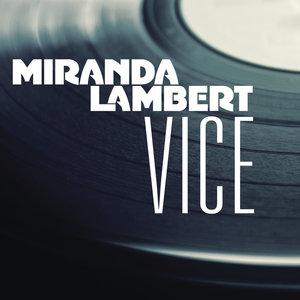 Vice (Miranda Lambert song)