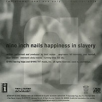 Happiness in Slavery 1992 single by Nine Inch Nails