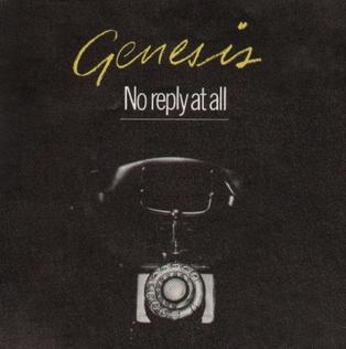 No Reply at All 1981 single by Genesis