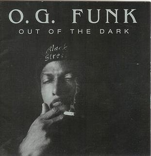 out of the dark o g funk album wikipedia. Black Bedroom Furniture Sets. Home Design Ideas
