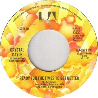Ready for the Times to Get Better 1978 single by Crystal Gayle