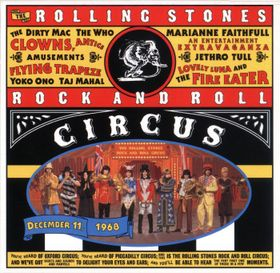 <i>The Rolling Stones Rock and Roll Circus</i> (album) 1996 live album by The Rolling Stones