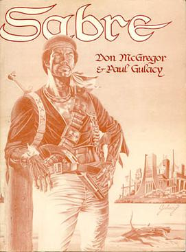 Sabre (1978), one of the first modern graphic novels. Cover art by Paul Gulacy.