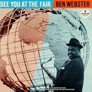 <i>See You at the Fair</i> 1964 studio album by Ben Webster