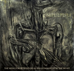 <i>The Mediator Between Head and Hands Must Be the Heart</i> 2013 studio album by Sepultura