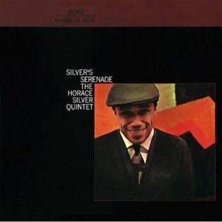 <i>Silvers Serenade</i> 1963 studio album by Horace Silver