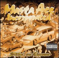 <i>Sittin on Chrome</i> 1995 studio album by Masta Ace Incorporated