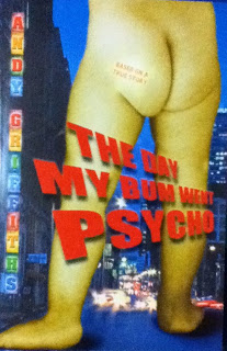 <i>The Day My Bum Went Psycho</i>