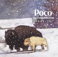 <i>The Forgotten Trail (1969–74)</i> 1990 compilation album by Poco
