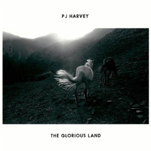 The Glorious Land song by PJ Harvey