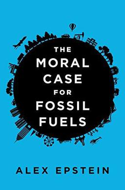 The Moral Case for Fossil Fuels.jpg