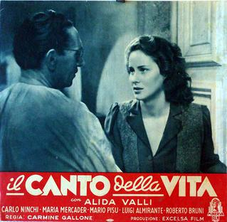 <i>The Song of Life</i> (1945 film) 1945 film directed by Carmine Gallone