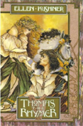 <i>Thomas the Rhymer</i> (novel) Novel by Ellen Kushner