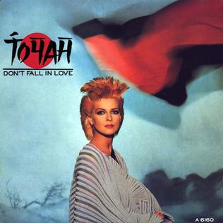 Dont Fall in Love (I Said) 1985 single by Toyah Willcox