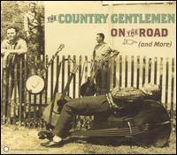 <i>On the Road</i> (The Country Gentlemen album) 1963 live album by Country Gentlemen