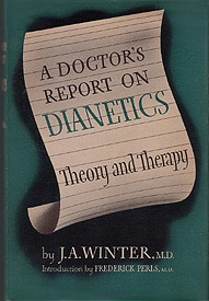 A Doctor's Report on Dianetics