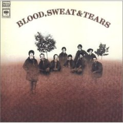 Eponymous 1968 album Blood, Sweat & Tears