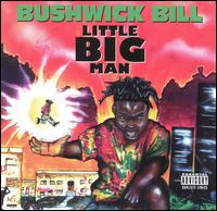 <i>Little Big Man</i> (album) 1992 studio album by Bushwick Bill