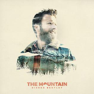 <i>The Mountain</i> (Dierks Bentley album) 2018 studio album by Dierks Bentley