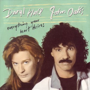 Cover image of song Everything Your Heart Desires by Hall & Oates