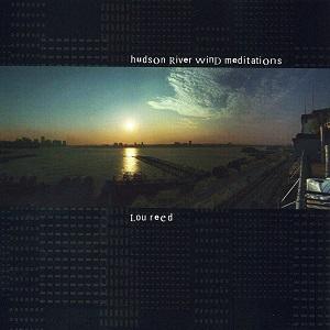 <i>Hudson River Wind Meditations</i> album by Lou Reed