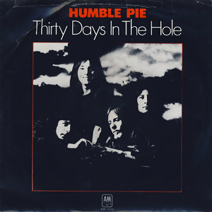 30 Days in the Hole single by Humble Pie