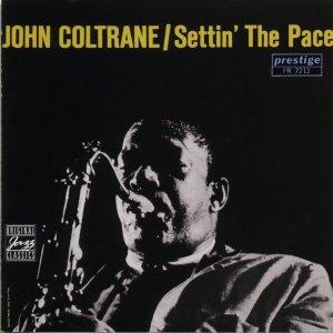 <i>Settin the Pace</i> 1961 studio album by John Coltrane