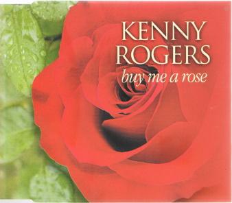Buy Me a Rose 1999 single by Kenny Rogers, Alison Krauss, Billy Dean