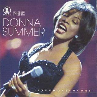 <i>Live & More Encore</i> 1999 live album by Donna Summer