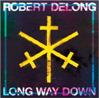 Long way down-robert delong - YouTube
