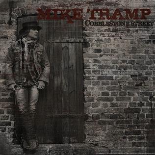 <i>Cobblestone Street</i> 2013 studio album by Mike Tramp