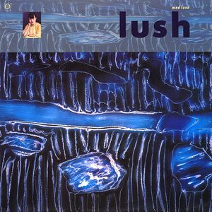 <i>Mad Love</i> (EP) 1990 EP by Lush