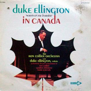 <i>North of the Border in Canada</i> 1969 studio album by Duke Ellington with the Ron Collier Orchestra