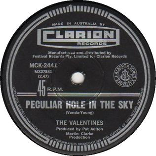 Peculiar Hole in the Sky 1968 song performed by The Valentines