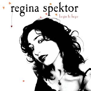 PLAYLISTS 2020 - Page 13 Regina_Spektor_-_Begin_to_Hope