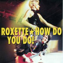 Roxette — How Do You Do! (studio acapella)