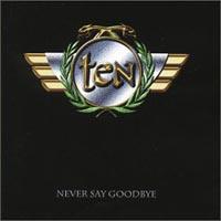 <i>Never Say Goodbye</i> (Ten album) 1998 live album by Ten