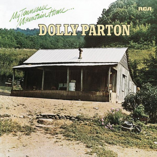 <i>My Tennessee Mountain Home</i> 1973 studio album by Dolly Parton