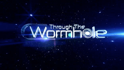 Through The Wormhole Wikipedia - Incredible photography will make think wormhole two dimensions
