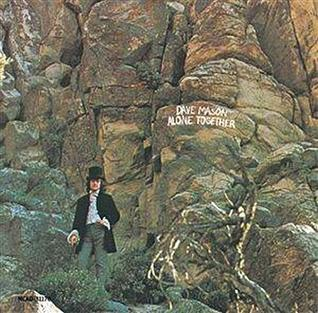 Alone Together Dave Mason Album Wikipedia