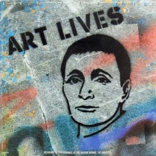 <i>Art Lives</i> 1983 live album by Art Pepper