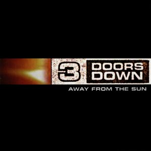 <i>Away from the Sun</i> 2002 studio album by 3 Doors Down