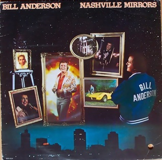 <i>Nashville Mirrors</i> 1980 studio album by Bill Anderson