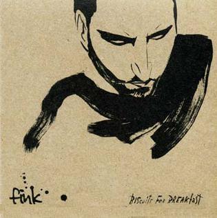 <i>Biscuits for Breakfast</i> 2006 studio album by Fink