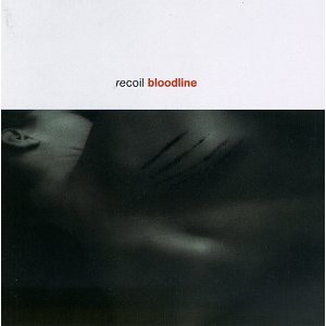 <i>Bloodline</i> (Recoil album) EP by Recoil