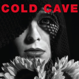 <i>Cherish the Light Years</i> 2011 studio album by Cold Cave